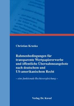 Abbildung von Kruska | Rahmenbedingungen für transparente Wertpapiererwerbe und öffentliche Übernahmeangebote nach deutschem und US-amerikanischem Recht | 1. Auflage | 2015 | 50 | beck-shop.de
