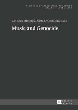 Abbildung von Klimczyk / Swierzowska | Music and Genocide | 2015 | 9