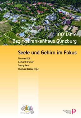 Abbildung von Düll / Kramer | Seele und Gehirn im Fokus | 1. Auflage | 2015 | beck-shop.de