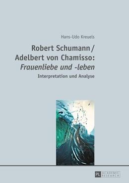 Abbildung von Kreuels | Robert Schumann / Adelbert von Chamisso: «Frauenliebe und -leben» | 2015