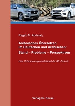 Abbildung von Abdelaty | Technisches Übersetzen im Deutschen und Arabischen: Stand – Probleme – Perspektiven | 2015 | Eine Untersuchung am Beispiel ... | 11