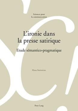 Abbildung von Siminiciuc | L'ironie dans la presse satirique | 1. Auflage | 2015 | 114 | beck-shop.de
