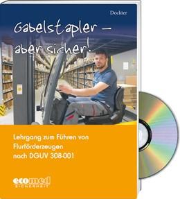 Abbildung von Dockter   Gabelstapler - aber sicher! - Expertenpaket   2015   2015   Lehrgang zum Führen von Flurfö...