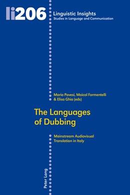 Abbildung von Pavesi / Formentelli | The Languages of Dubbing | 1. Auflage | 2015 | 206 | beck-shop.de