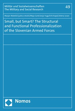 Abbildung von Malesic / Jelusic / Garb | Small, but Smart? The Structural and Functional Professionalization of the Slovenian Armed Forces | 2015 | 49