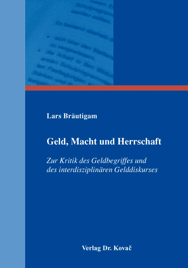Geld, Macht und Herrschaft | Bräutigam, 2015 | Buch (Cover)