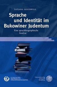 Abbildung von Geschwill   Sprache und Identität im Bukowiner Judentum   2015