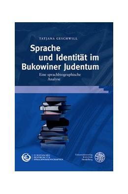 Abbildung von Geschwill | Sprache und Identität im Bukowiner Judentum | 2015 | Eine sprachbiographische Analy... | 3