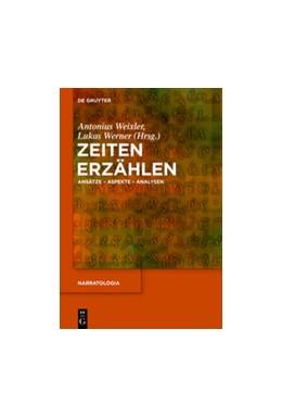 Abbildung von Weixler / Werner | Zeiten erzählen | 1. Auflage | 2015 | 48 | beck-shop.de