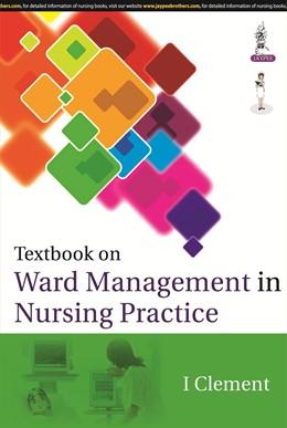 Abbildung von Clement   Textbook on Ward management in Nursing Practice   2014