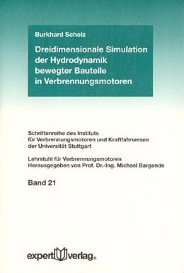 Abbildung von Scholz   Dreidimensionale Simulation der Hydrodynamik bewegter Bauteile in Verbrennungsmotoren   2004   Unter Verwendung der Finiten E...