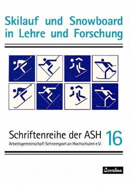 Abbildung von Skilauf und Snowboard in Lehre und Forschung | 1. Auflage | 2005 | beck-shop.de