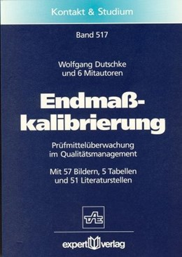 Abbildung von Dutschke   Endmaßkalibrierung   1997   Prüfmittelüberwachung im Quali...