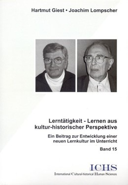 Abbildung von Giest / Lompscher | Lerntätigkeit - Lernen aus kultur-historischer Perspektive | 2006 | Ein Beitrag zur Entwicklung ei...