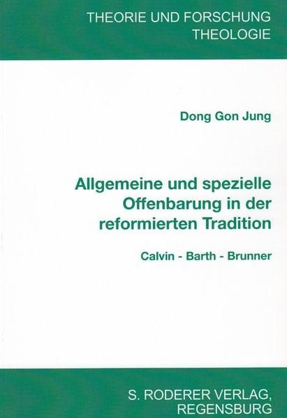 Abbildung von Dong Gon | Allgemeine und spezielle Offenbarung in der reformierten Tradition | 2014