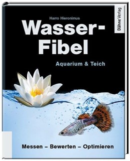 Abbildung von Hieronimus | Wasser-Fibel | 2016 | Der praktische Ratgeber für Aq...