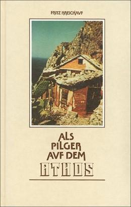 Abbildung von Kreichauf | Als Pilger auf dem Athos | 1984