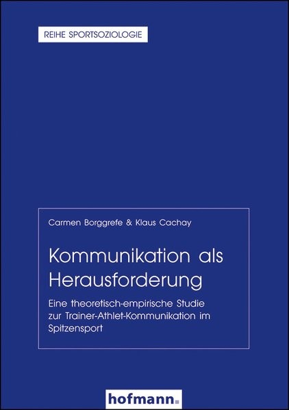 Kommunikation als Herausforderung   Borggrefe / Cachay / Digel, 2015   Buch (Cover)