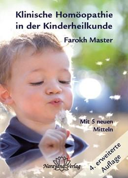 Abbildung von Master | Klinische Homöopathie in der Kinderheilkunde | 4., Auflage | 2013 | 4. erweiterte Auflage mit 5 ne...