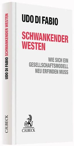 Abbildung von Di Fabio   Schwankender Westen   2015   Wie sich ein Gesellschaftsmode...