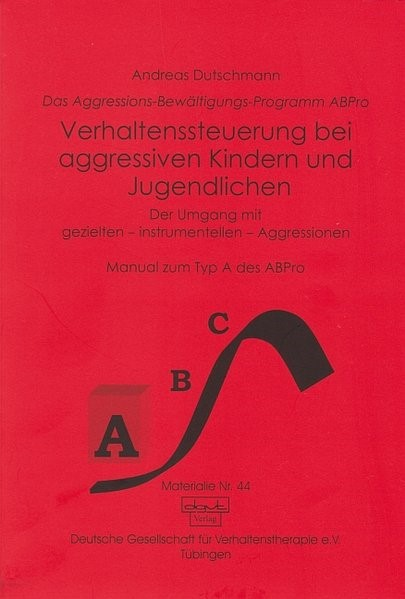 Verhaltenssteuerung bei aggressiven Kindern und Jugendlichen | Dutschmann, 2001 | Buch (Cover)