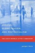 Abbildung von True | Gender, Globalization, and Postsocialism | 2003