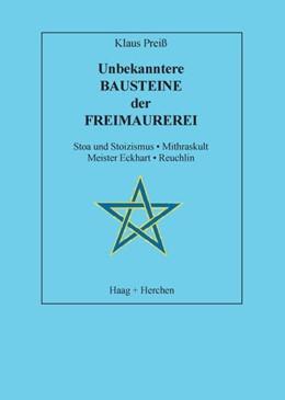Abbildung von Preiss | Unbekanntere Bausteine der Freimaurerei | 2006 | Stoa und Stoizismus. Mithrasku...