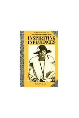Abbildung von Awkward | Inspiriting Influences | 1991 | Tradition, Revision,and Afro-A...