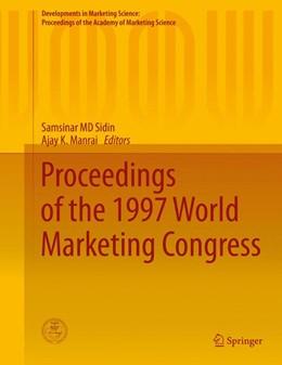 Abbildung von Sidin / Manrai | Proceedings of the 1997 World Marketing Congress | 1. Auflage | 2015 | beck-shop.de