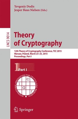 Abbildung von Dodis / Nielsen | Theory of Cryptography | 2015 | 2015 | 12th International Conference,... | 9014