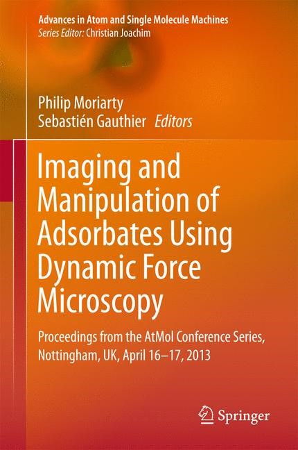 Imaging and Manipulation of Adsorbates Using Dynamic Force Microscopy | Moriarty / Gauthier | 2015, 2015 | Buch (Cover)