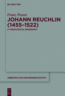 Abbildung von Posset | Johann Reuchlin (1455-1522) | 1. Auflage | 2015 | 129 | beck-shop.de