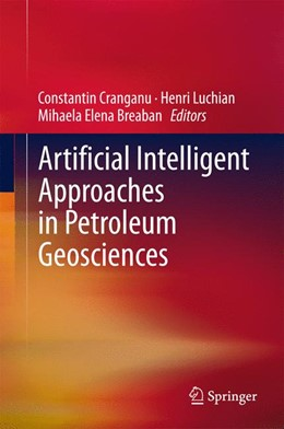 Abbildung von Cranganu / Luchian | Artificial Intelligent Approaches in Petroleum Geosciences | 1. Auflage | 2015 | beck-shop.de
