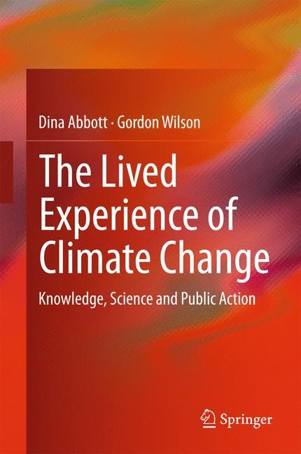 The Lived Experience of Climate Change | Abbott / Wilson | 2015, 2015 | Buch (Cover)