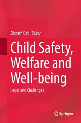Abbildung von Deb   Child Safety, Welfare and Well-being   1. Auflage   2015   beck-shop.de