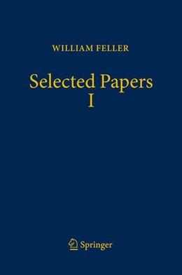 Abbildung von Schilling / Vondracek / Woyczynski | Selected Papers I | 2015 | 2015