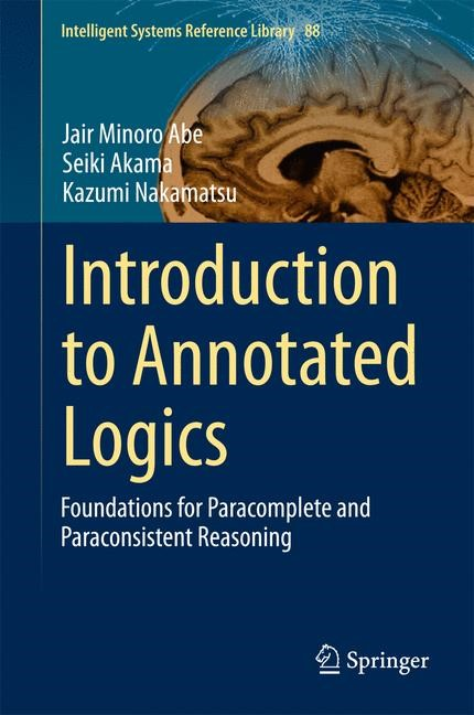 Introduction to Annotated Logics | Abe / Akama / Nakamatsu | 2015, 2015 | Buch (Cover)