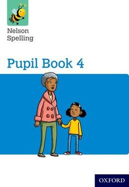 Abbildung von Jackman / Lindsay | Nelson Spelling Pupil Book 4 Pack of 15 | 1. Auflage | 2015 | beck-shop.de