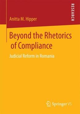Abbildung von Hipper   Beyond the Rhetorics of Compliance   2015   2015   Judicial Reform in Romania