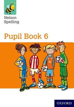 Abbildung von Jackman / Lindsay | Nelson Spelling Pupil Book 6 Pack of 15 | 1. Auflage | 2015 | beck-shop.de