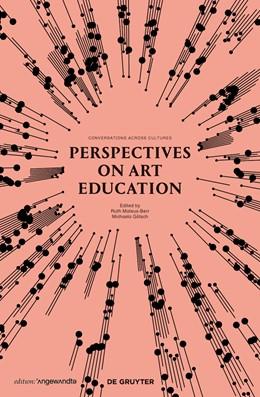 Abbildung von Mateus-Berr / Götsch | Perspectives on Art Education | 2015 | Conversations Across Cultures