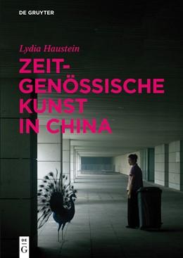 Abbildung von Haustein   Zeitgenössische Kunst in China   1. Auflage   2015   beck-shop.de