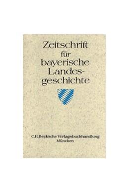 Abbildung von Zeitschrift für Bayerische Landesgeschichte Register zu Band 41-63 | 2006 | Titelverzeichnisse, Autoren- u...