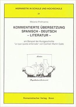Abbildung von Pollmanns | Kommentierte Übersetzung Spanisch-Deutsch - Literatur | 1997 | Am Beispiel der Kurzgeschichte...
