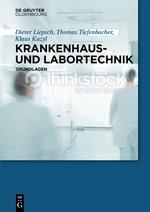 Krankenhaus- und Labortechnik | Liepsch / Kuzyl / Tiefenbacher, 2025 | Buch (Cover)