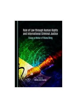 Abbildung von Majinge | Rule of Law through Human Rights and International Criminal Justice | 2015 | Essays in Honour of Adama Dien...