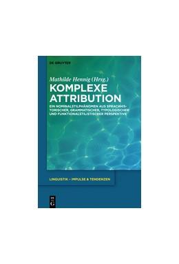 Abbildung von Hennig | Komplexe Attribution | 2016 | Ein Nominalstilphänomen aus sp... | 63