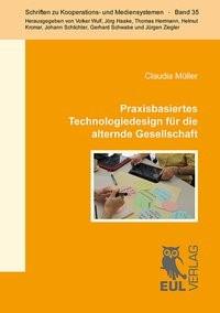 Praxisbasiertes Technologiedesign für die alternde Gesellschaft | Müller, 2014 | Buch (Cover)