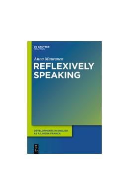 Abbildung von Mauranen   Reflexively Speaking   2021   Metadiscourse in English as a ...   5