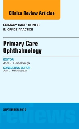 Abbildung von Heidelbaugh | Primary Care Ophthalmology, An Issue of Primary Care: Clinics in Office Practice | 2015 | 42-3